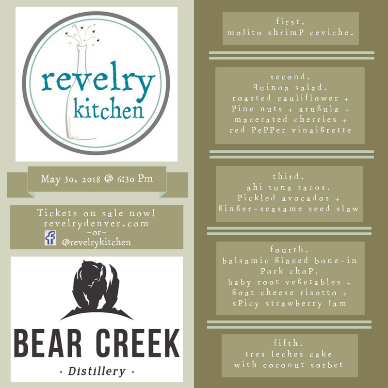 each course from chef jeremy ramos will be paired with a specialty cocktail from bear creek distillery - Revelry Kitchen